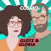 COSMO Glotz & Gloria: Der Serienpodcast