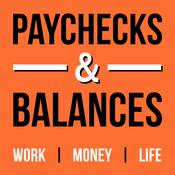 Paychecks & Balances | Personal Finance & Career Advice for Millennials