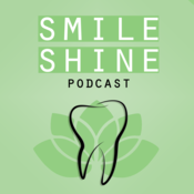 SMILE & SHINE Podcast