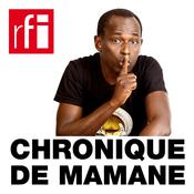 RFI - Chronique de Mamane