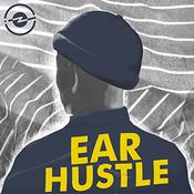 Ear Hustle
