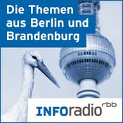 Die Themen aus Berlin und Brandenburg | Inforadio - Besser informiert.