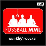 FUSSBALL MML - Der Sky Podcast