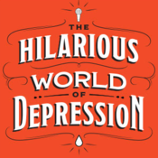 The Hilarious World of Depression – APM Podcasts