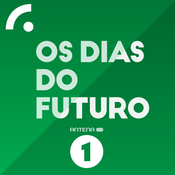 Antena 1 - OS DIAS DO FUTURO