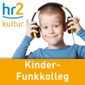 hr2 kultur - Kinder-Funkkolleg