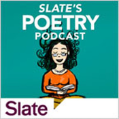 Slate\'s Poetry Podcast