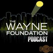 SModcast - The Wayne Foundation