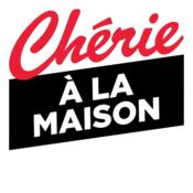 CHERIE A LA MAISON