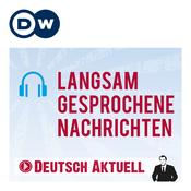 Langsam gesprochene Nachrichten | Deutsch lernen | Deutsche Welle