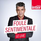 France Inter - Foule sentimentale le live