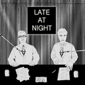 Late At Night - Der Podcast
